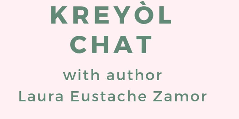 Kreyol Chat with Laura Eustache Zamor